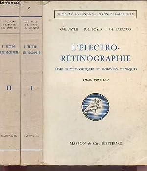 L'ELECTRO-RETINOGRAPHIE - BASE PHYSIOLOGIQUES ET DONNEES CLINIQUES: JAYLE G.-E. /