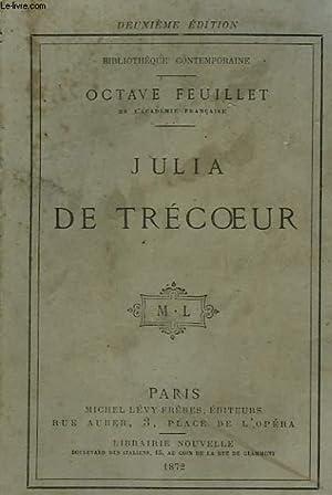 JULIA DE TRECOEUR.: FEUILLET OCTAVE.