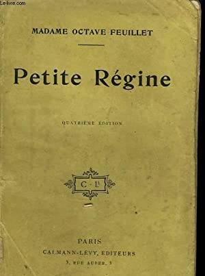 PETITE REGINE.: MADAME FEUILLET OCTAVE.