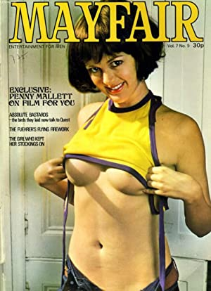 MAYFAIR VOL. 7 No. 9 - EXCLUSIVE: PENNY MALLETT ON FILM FOR YOU - ABSOLUTE BASTARDS - THE BIRDS ...