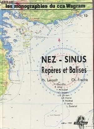 NEZ-SINUS / REPERES ET BALISES - LES MONOGRAPHIES DU CCA WAGRAM N°13.: COLLECTIF