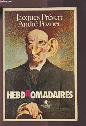 HEBDROMADAIRES.: PREVERT JACQUES / POZNER ANDRE