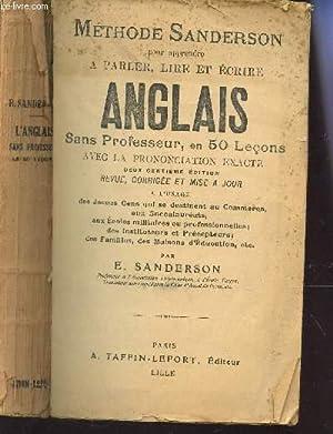 METHODE SANDERSO POUR APPRENDRE A PARLER, LIRE ET ECRIRE ANGLAIS sans professeur, en 50 lecons avec...