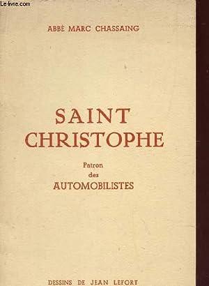 SAINT CHRISTOPHE - Martyr - Fête le: CHASSAING MARC (ABBE)