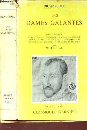 LES DAMES GALANTES / Nouvelle édition publiée d'après les manuscrits...