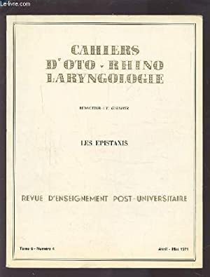 COLLECTION CAHIERS D'OTO-RHINO LARYNGOLOGIE - TOME 6: GUERRIER Y.