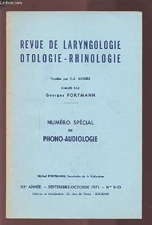 REVUE DE LARYNGOLOGIE OTOLOGIE-RHINOLOGIE - 92° ANNEE - SEPTEMBRE OCTOBRE 1971 - N°9 & ...