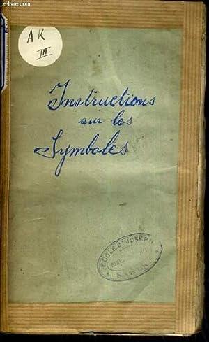 INSTRUCTIONS COURTES ET FAMILIERES SUR LE SYMBOLE - TOME 4.: LAMBERT J. MESSIRE