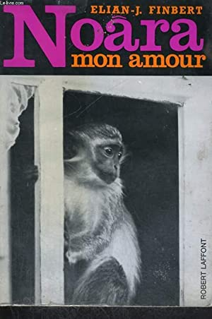 NOARA MON AMOUR.: FINBERT ELIAN -J.