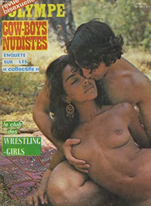 OLYMPE, REVUE BISEXUELLE - COW-BOYS NUDISTES - LE CLUB DES WRESTLING-GIRLS: COLLECTIF