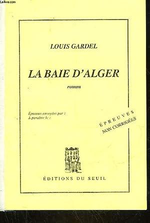 LA BAIE D'ALGER: GARDEL LOUIS