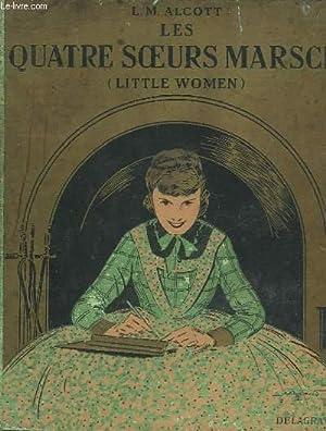 LITTLE WOMAN - LES QUATRE SOEURS MARSCH: ALCOTT LOUISA M.