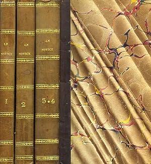 LE NOVICE, 3 VOLUMES (TOMES 1, 2, 3-4): BAVVR (BAWR) Madame de