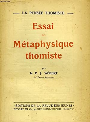 ESSAI DE METAPHYSIQUE THOMISTE: WEBERT R.P. J.