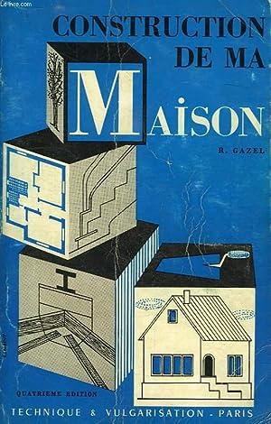 CONSTRUCTION DE MA MAISON: GAZEL RAYMOND