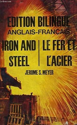 IRON AND STEELE, LE FER ET L'ACIER: MEYER JEROME S.