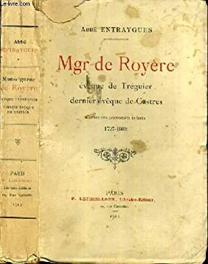 MGR DE ROYERE - EVEQUE DE TREGUIER DERNIER EVEQUE DE CASTRES D'APRES DES DOCUMENTS INEDITS 1727...