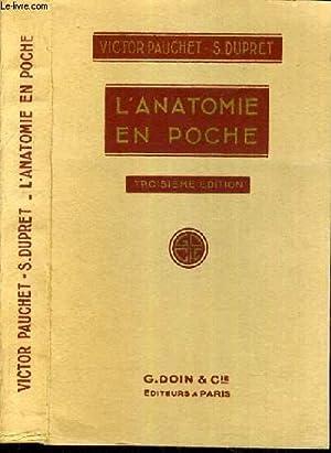 L'ANATOMIE EN POCHE - 3ème EDITION: PAUCHET VICTOR /