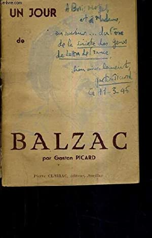 UN JOUR DE BALZAC.: PICARD GASTON