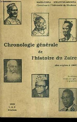 CHRONOLOGIE GENERALE DE L'HISTOIRE DU ZAIRE ( DES ORIGINES A 1988).: MANDJUMBA MWANYIAMI MBOMBA