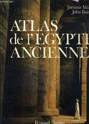 ATLAS DE L'EGYPTE ANCIENNCE.: BAINES JOHN &