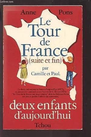 LE TOUR DE FRANCE PAR CAMILLE ET PAUL, 2 ENFANTS D'AUJOURD'HUI - TOME 2.: PONS ANNE