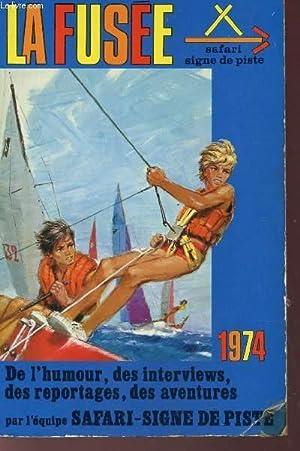 LA FUSEE - UN RECUEIL ANNUEL DE 336 PAGES ET 200 ILLUSTRATIONS / Des contes, des nouvelles, de...