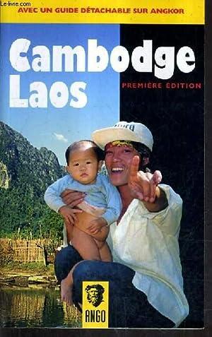 LAOS CAMBODGE GUIDE PRATIQUE POUR TOUS LES BUDGETS - AVEC UN GUIDE DETACHABLE SUR ANGKOR.: COLISSON...