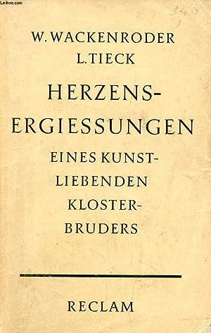 HERZENSERGIESSUNGEN EINES KUNSTLIEBENDEN KLOSTERBRUDERS: WACKENRODER Wilhelm Heinrich,