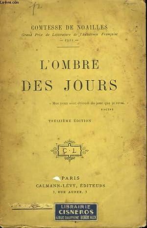L'OMBRE DES JOURS.: DE NOAILLES (COMTESSE)