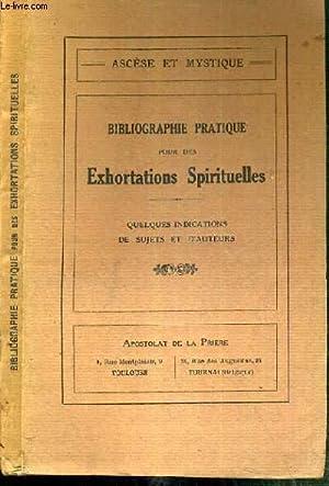 BIBLIOGRAPHIE PRATIQUE POUR DES EXHORTATIONS SPIRITUELLES - QUELQUES INDICATIONS DE SUJETS ET D&#39...