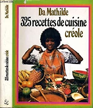 325 RECETTES DE CUISINE CREOLE: DA MATHILDE