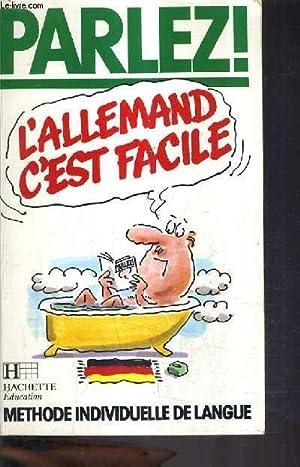 L'ALLEMAND C'EST FACILE - METHODE INDIVIDUELLE DE: RUTH RACH