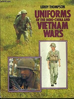 UNIFORMS OF THE INDO CHINA AND VIETNAM WARD.: THOMPSON LEROY