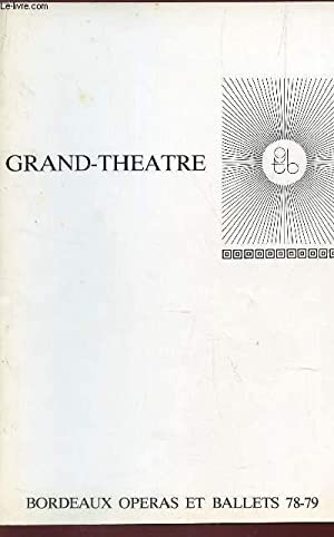 PROGRAMME OFFICIEL DU GRAND THEATRE - OPERAS: COLLECTIF