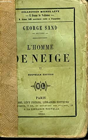 L'HOMME DE NEIGE. TOME 2.: SAND GEORGE.