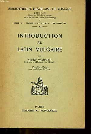INTRODUCTION AU LATIN VULGAIRE: VEIKKO VAANANENE