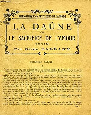 LA DAÜNE, OU LE SACRIFICE DE L'AMOUR: BARRANX SERGE