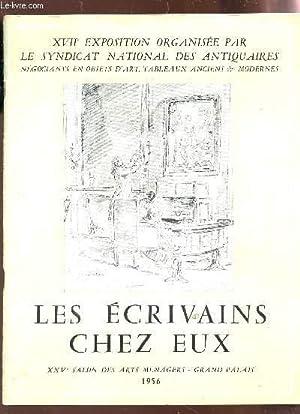 LES ECRIVAINS CHEZ EUX - XXVe SALON DES ARTS MENAGERS - GRAND PALASI - 1956. (XVIIe EXPOSITION ...