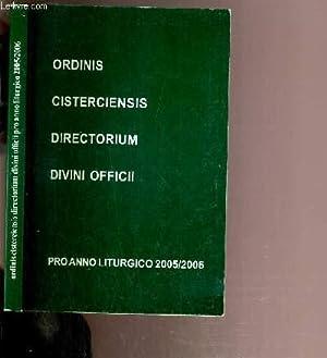 DIRECTORIUM OFFICII DIVINI 2005-2006: ORDINIS CISTERCIENSIS