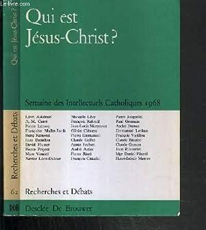 QUI EST JESUS-CHRIST ? - SEMAINE DES INTELLECTUELS CATHOLIQUES (6-13 MARS 1968) - N°2 JUIN 1968...