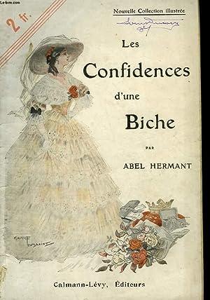 LES CONFIDENCES D'UNE BICHE. NOUVELLE COLLECTION ILLUSTREE: HERMANT ABEL.