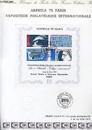 DOCUMENT PHILATELIQUE OFFICIEL N° HORS SERIE - ARPHILA 75 PARIS EXPOSITION PHILATELIQUE INTERNATI...