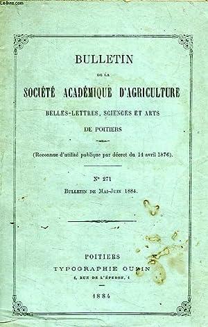 BULLETIN DE LA SOCIETE ACADEMIQUE D'AGRICULTURE, BELLES-LETTRES, SCIENCES ET ARTS DE POITIERS,...