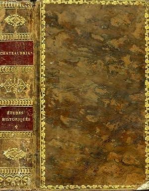ETUDES OU DISCOURS HISTORIQUES SUR LA CHUTE DE L'EMPIRE ROMAIN, TOME IV: CHATEAUBRIAND VICOMTE...