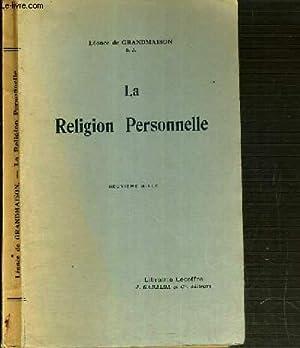 LA RELIGION PERSONNELLE: GRANDMAISON DE LEONCE