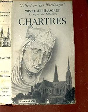 "CHARTRES / COLLECTION ""LES PELERIANGES"".: HARSCOUET (Mgr)"