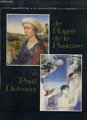 DE ROGER DE LA PASTURE A PAUL: STIENNON & DUCHESNE