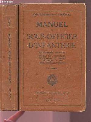 MANUEL DU SOUS-OFFICIER D'INFANTERIE - PARTIE 1: ROCOLLE