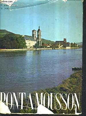 PONT A MOUSSON.: LALLEMAND PIERRE & NOEL MAURICE